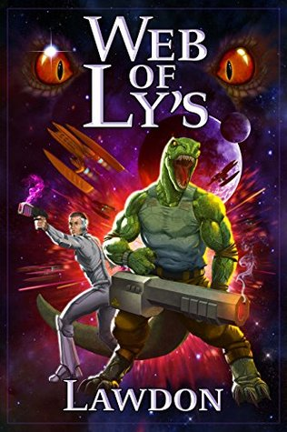 Web of Lys (The Lying Chronicles Book 1) Lawdon
