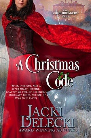 A Christmas Code (The Code Breakers Series Book 2) Jacki Delecki