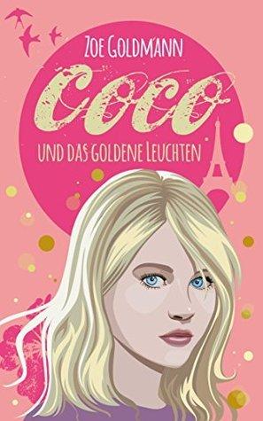 Coco und das goldene Leuchten  by  Zoe Goldmann