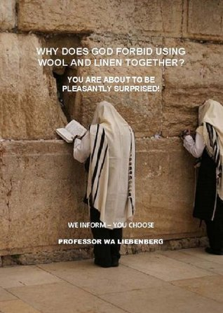 Why does God forbid using Wool and Linen together? W.A. Liebenberg