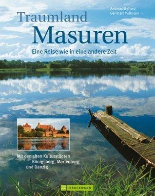 Traumland Masuren, lernen sie die weitläufigen Seenlandschaften des ehemaligen Ostpreußens in all sein Pracht kennen  by  Andreas Ehrahrd