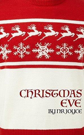 Christmas Eve  by  NR Joyce