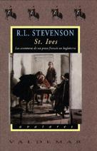 St. Ives. Las aventuras de un preso francés en Inglaterra  by  Robert Louis Stevenson