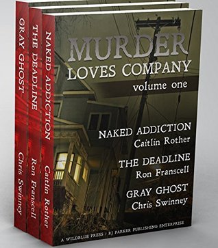 Murder Loves Company, Volume I  by  Caitlin Rother