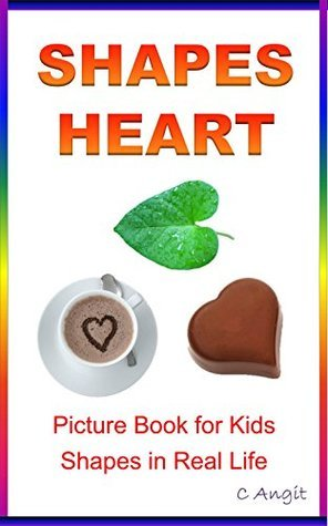SHAPES: HEART: Shapes Picture Book for Kids  by  Caroline Angit