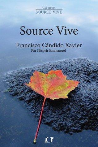 Source Vive  by  Francisco Cândido Xavier