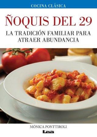 Ñoquis del 29  by  Mónica Ponttiroli