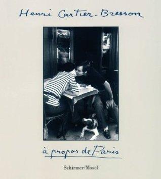A Propos De Paris Henri Cartier-Bresson