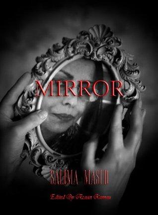 Mirror Salima Masud