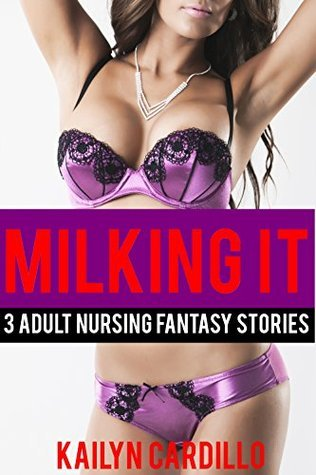 Milking It  by  Kailyn Cardillo