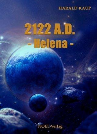 2122 A.D. Helena  by  Harald Kaup