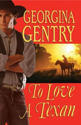 To Love A Texan (Panorama of the Old West Book 26)  by  Georgina Gentry