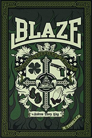 Blaze: Operation Persian Trinity  by  Andrew Thorp King