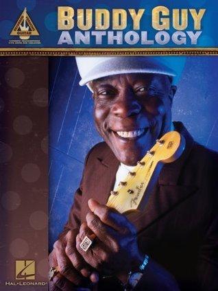 Buddy Guy Anthology Songbook Buddy Guy