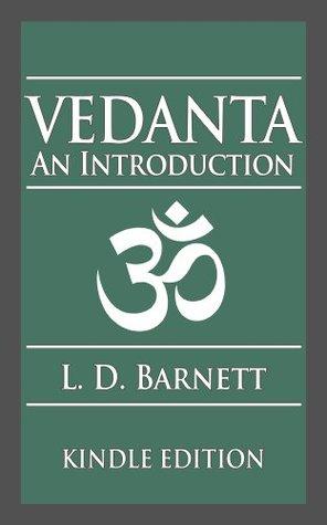 Vedanta: An Introduction  by  L.D. Barnett