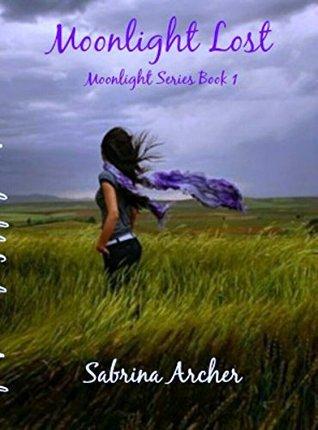 Moonlight Lost  by  Sabrina Archer