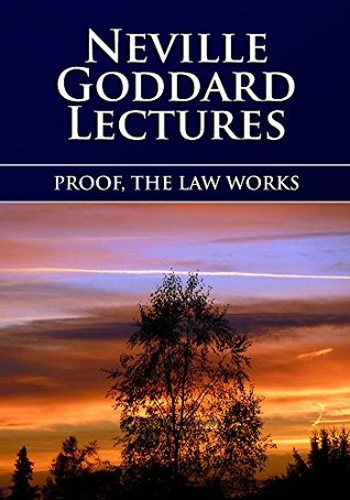 Proof, The Law Works Neville Goddard