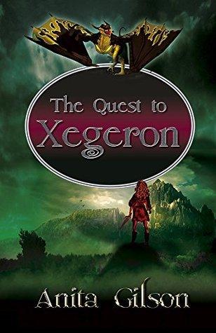 The Quest to Xegeron Anita Gilson
