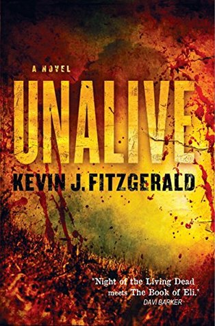 UnAlive: Promotional Chapter Book Kevin J. Fitzgerald