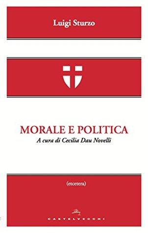 Morale e politica  by  Luigi Sturzo