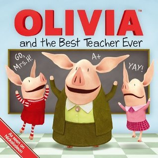 OLIVIA and the Best Teacher Ever Shane L. Johnson
