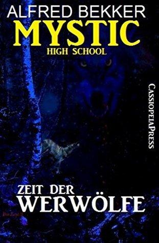 mystic high school Alfred Bekker