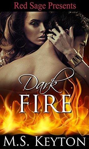 Dark Fire M S Keyton