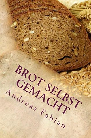 Brot selbst gemacht  by  Andreas Fabian