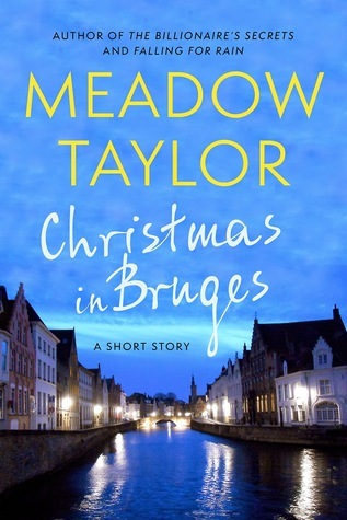 Christmas in Bruges: A Short Story Meadow Taylor
