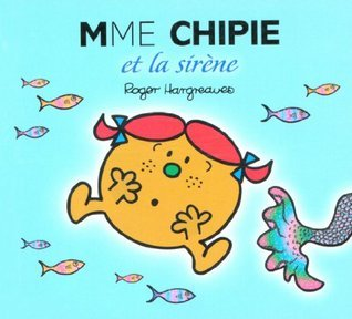 Madame Chipie et la sirène  by  Roger Hargreaves