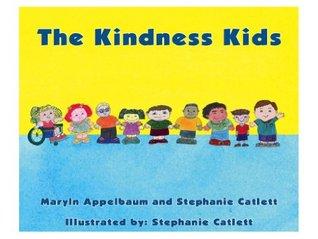 The Kindness Kids  by  Stephanie Catlett