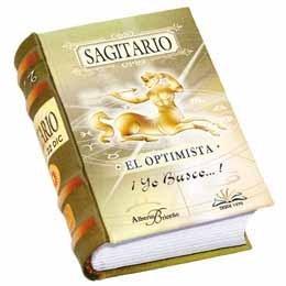 Sagitario: El Optimista  by  Alberto Briceño