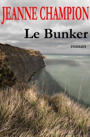 Le Bunker Jeanne Champion