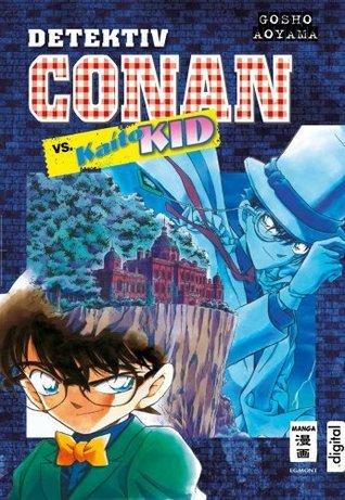 Detektiv Conan vs. Kaito Kid  by  Gosho Aoyama