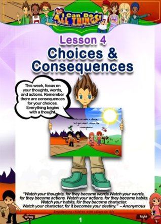 Choices & Consequences. Lesson 4  by  R.Lamar Willams
