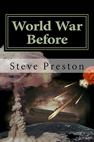 World War Before  by  Steve Preston