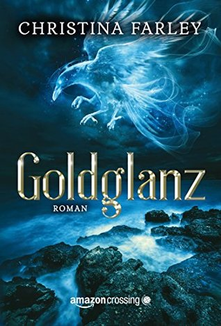Goldglanz  by  Christina  Farley