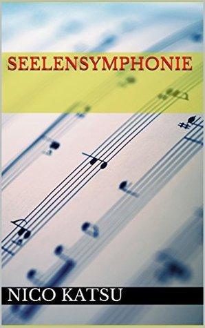 Seelensymphonie  by  Nico Katsu