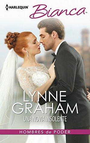 Una novia insolente  by  Lynne Graham