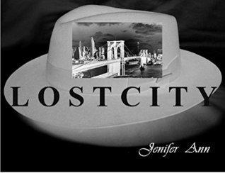 Lost City  by  Jenifer Ann