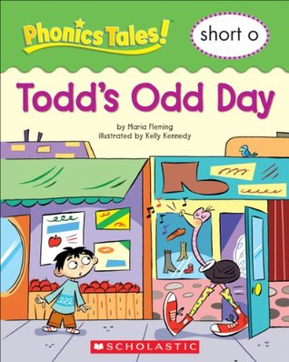 Phonics Tales: Todds Odd Day Maria Fleming
