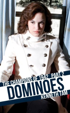 Dominoes: The Champions of 1942 - Part 2  by  Kenneth Tam