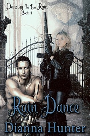 Rain Dance (Dancing in the Rain Book 1) Dianna Hunter