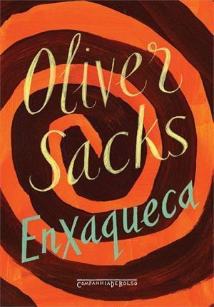 Enxaqueca  by  Oliver Sacks