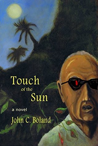 Touch of the Sun  by  John C. Boland