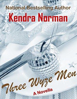 Three Wyze Men Kendra Norman