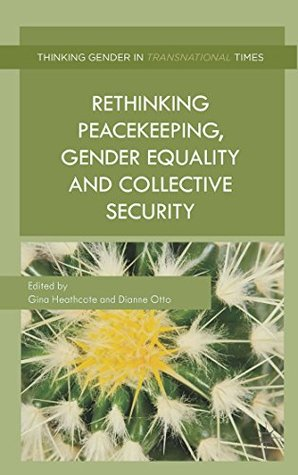 Law on the Use of Force: A Feminist Analysis Gina Heathcote