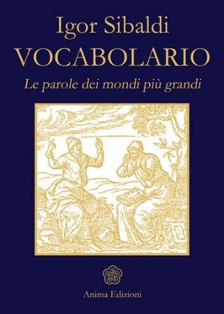 Vocabolario  by  Sibaldi Igor