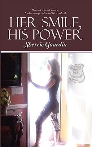 Her Smile, His Power  by  Sherrie Gourdin