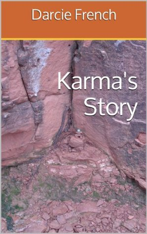 Karmas Story  by  Darcie French